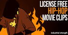 License Free Hip Hop Movie Clips