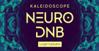 Kaleidoscope - Neuro Drum & Bass