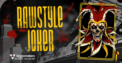 Singomakers rawstyle joker 512 web