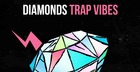 Diamonds - Trap Vibes