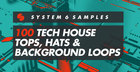100 Tech House Tops, Hats & Background Loops