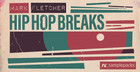 Mark Fletcher - Hip Hop Breaks