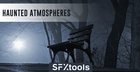 SFXTools - Haunted Atmospheres