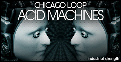 4 acid machine chicago loop techno chris liberator hard techno acid techno underground acid techno modern techno bass loops synth loops 303 512 web