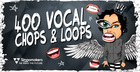 400 Vocal Chops & Loops