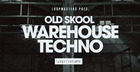 Old Skool Warehouse Techno