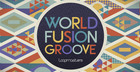 World Fusion Groove