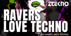 Ravers Love Techno