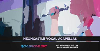 Dabromusic neoncastle vocal acapellas 1000 512 web