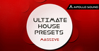 Ultimate House Presets - Massive