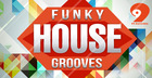 99 Patches Presents: Funky House Grooves