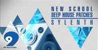 99 patches new school deep house sylenth presets 1000 512