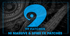 99 Patches Presents: NI Massive & Spire FX Patches
