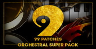 99 patches  orchestral super pack 1000 512