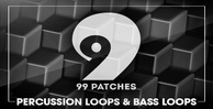 99 patches  percussion loops bass loops 1000 512