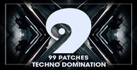 99 patches techno domination 1000 512