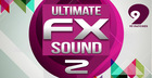 99 Patches Presents: Ultimate Sound FX 2
