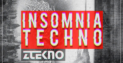 Ztekno insomnia techno underground techno royalty free sounds ztekno samples royalty free 1000x512
