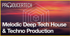 Melodic Deep Tech House & Techno Part 3
