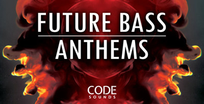 Code sounds   future bass anthems   artwork banner