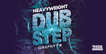 Heavyweightdubstep graphyt sounds 512 web