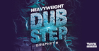 Heavyweight Dubstep By Graphyt