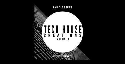 Samplesound tech house creations 1000x512