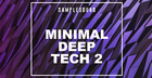 Minimal Deep Tech: Volume 2