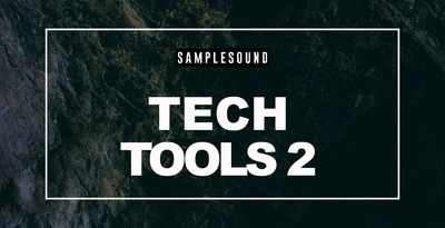 Tech tools volume 2 samplesound 1000x512
