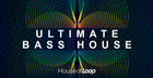 Ultimate Bass House