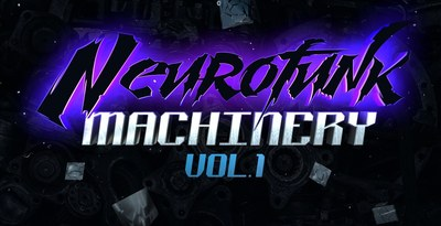 Neurofunk machinery vol 1 1000x512 web