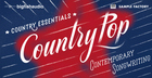 Country Essentials - Pop Country