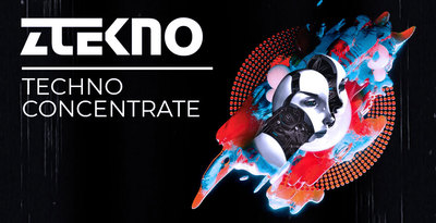Ztekno techno concentrate underground techno royalty free sounds ztekno samples royalty free 1000x512web