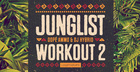 Junglist Workout 2