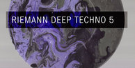 Riemann deep techno 5 loopmasters artworkweb