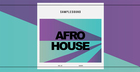 Afro House - Volume 2