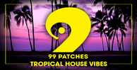 99 patches tropical house vibes 1000 512 web