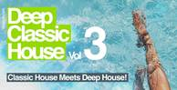 Deep classic house 3 loopmasters 1000x512web