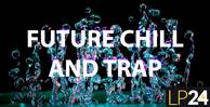 Lp24   future chill   trap   1000x512web