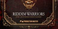 Production master   riddim warriors   artwork 1000x512web