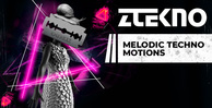 Ztekno melodic techno motions underground techno royalty free sounds 1000x512 web