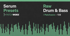Raw Drum & Bass - Serum Presets