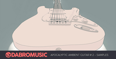 Dabromusic 65 apocalyptic ambient guitar 1000x512 web