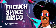 Singomakers french space disco 1000 512 web