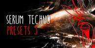 Serum techno presets 3 1000x512web