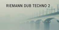 Riemann dub techno 2 artwork loopmastersweb