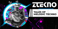 Ztekno tales of melodic techno underground techno royalty free sounds ztekno samples royalty free 1000x512 web