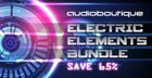 Audio Boutique - Electric Elements Collection