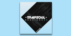 Trap Soul Sessions Vol 3