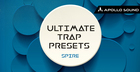 Ultimate Trap Presets (Spire)